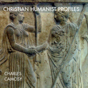Christian Humanist Profiles 49