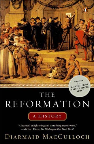 MacCulloch, The Reformation: A History